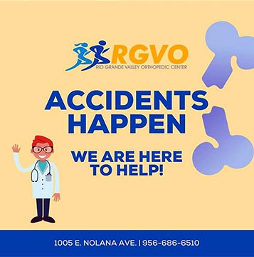 Accidents Happens - Rio Grande Valley Orthopedics